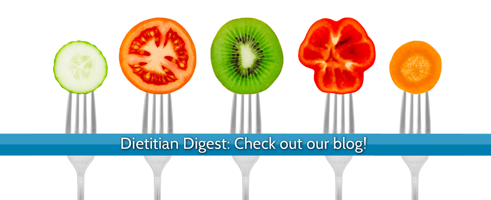 Dietitian Digest: Check out our blog!