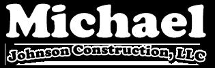 Michael Johnson Construction